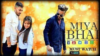 Miya Miya Miya Bhai  Hyderabadi Rap Song | Apun Ko Bolte Miya Bhai | Video Song