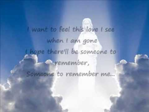 In Loving Memory (Someone To Remember Me, Russell Watson )