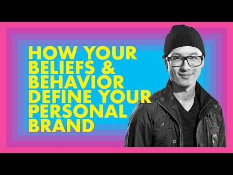 How Your Beliefs and Behavior Define Your Personal Brand