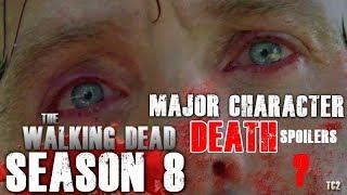 The Walking Dead Season 8 Mid-Season Finale Major Character Death Spoilers!