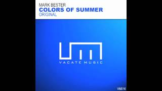 Mark Bester 'Colors Of Summer'