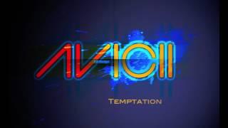 Avicii - Temptation (NEW 2013) Original Mix HQ
