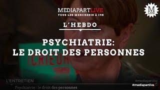 Psychiatrie: le droit des personnes