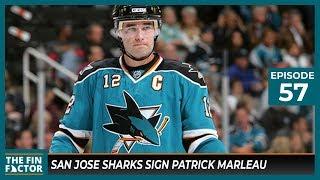 San Jose Sharks Sign Patrick Marleau (ep 57)