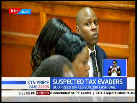 Two charged with over Ksh .30M tax evasion