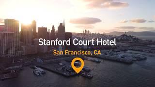 Stanford Court Hotel (2-min)