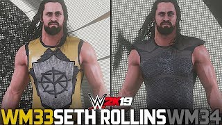 WWE 2K19: Seth Rollins' Special WrestleMania 33 & WrestleMania 34 Attires! (Kingslayer & Night King)