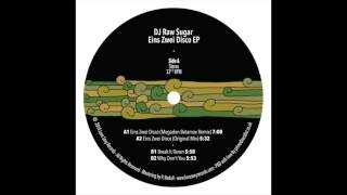 DJ Raw Sugar - Eins Zwei Disco (Megadon Betamax Remix)