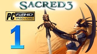 Sacred 3 PC Walkthrough - Part 1 Halios / Legend Difficulty / Gameplay 1080p
