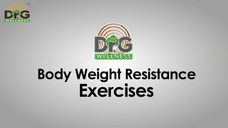 5 Best Body Weight Resistance Exercises - Dr. Gaurav Sharma - Dr.G Weight Management