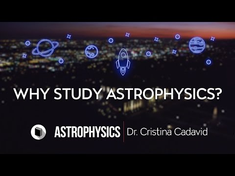 PATHWAYS | Department of Physics & Astronomy | Why Study Astrophysics? V2