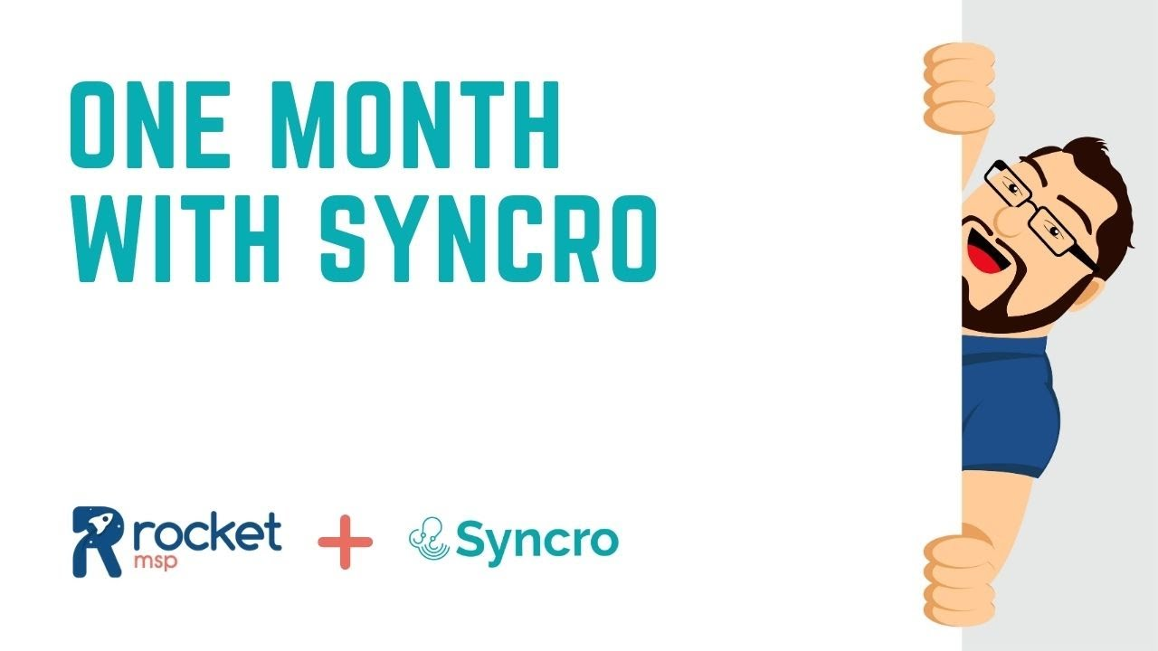Syncro - One Month In