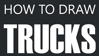How To Draw A Truck - Pickup Truck Drawing (4x4 Tow Truck w/ Flatbed)