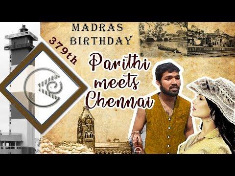 Parithi meets chennai | Madras 379th birthday |Madrasapattinam spoof | Katha panalam