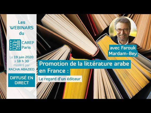 Webinar 5 : Promotion de la littérature arabe en France : le regard d'un éditeur