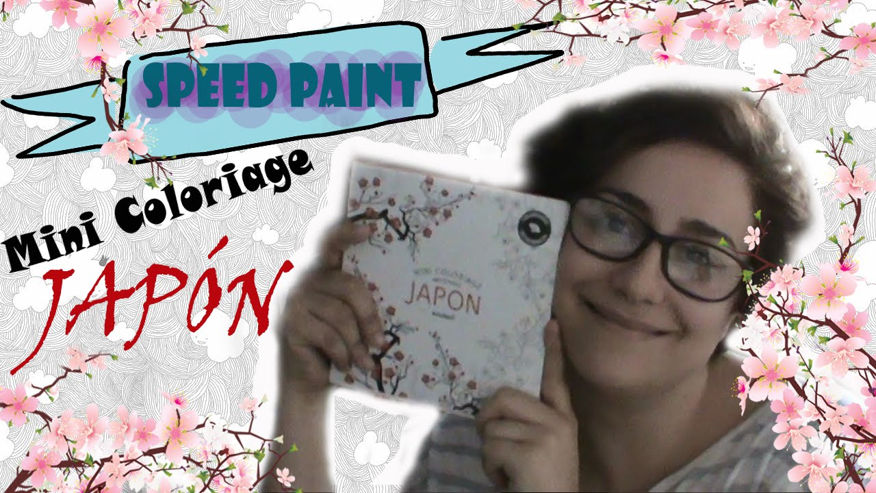 Speed Paint | Mini Coloriage Japón - YouTube