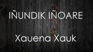 Download IÑUNDIK IÑOARE LETRA Mp3