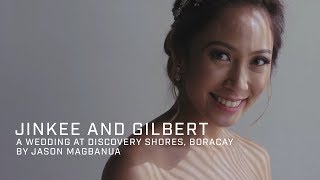 Jinkee and Gilbert: A Wedding at Discovery Shores, Boracay