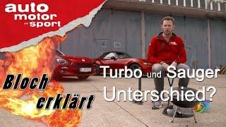 Turbo- und Saugmotor: Unterschied? - Bloch erklärt #8 | auto motor und sport