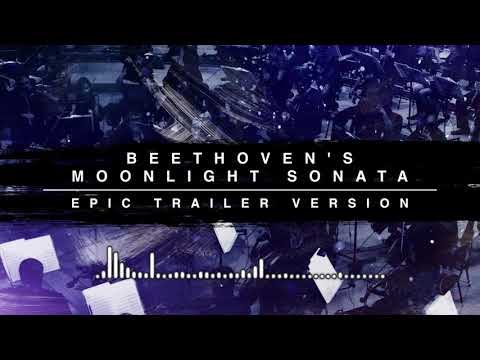 Beethoven's Moonlight Sonata - Epic Trailer Version Mp3