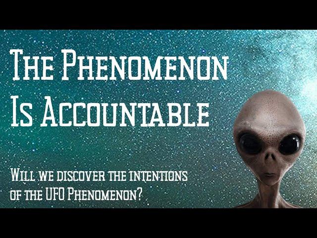 The Phenomenon Is Accountable
