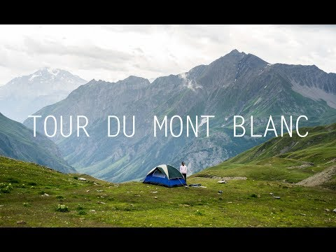 Tour du Mont Blanc - a 180km Camping Trip