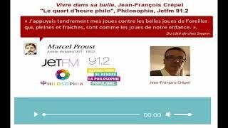 Vivre dans sa bulle, une expérience paradoxale de l'intime, Jean-François Crépel