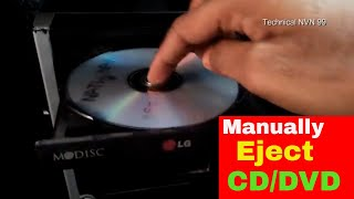 How To Manually Eject a CD or DVD  from Any Drive when Power is Off//Technical NVN 99