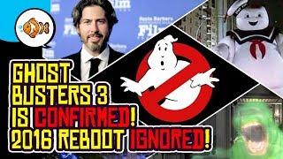 GHOSTBUSTERS 3 CONFIRMED! 2016 Reboot IGNORED!