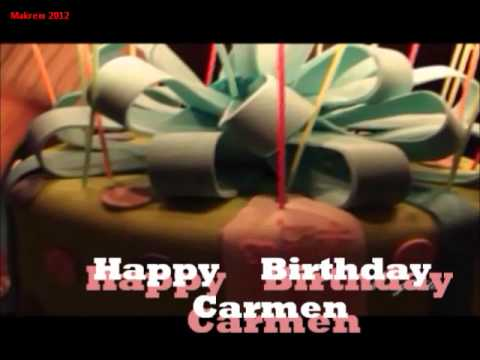 hd happy birthday carmen - photo #29