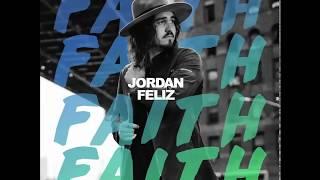 Jordan Feliz Faith Audio