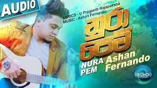 nura-pem---ashan-fernando-new-song-sinhala-new-songs-aluth-sindu-sinhala-sindu