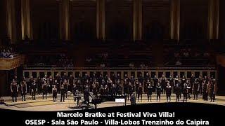 Marcelo Bratke at Festival Viva Villa!   OSESP   Sala São Paulo   Villa Lobos Trenzinho do Caipira