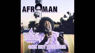 "Afroman, ""One Hit Wonder"""