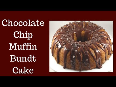 Recipes Using Cake Mixes: Chocolate Chip Muffin Bundt Cake