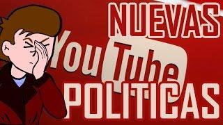 NUEVAS políticas de YouTube | Lo que NADIE te cuenta