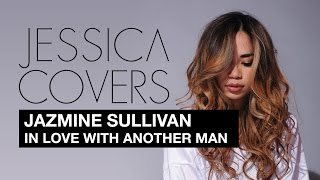 "Jazmine Sullivan ""In Love With Another Man"