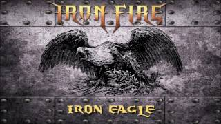 IRON FIRE - Iron Eagle // Single track 2016 // Crime Records