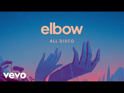 Elbow - All Disco (Official Audio)