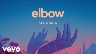 Elbow - All Disco
