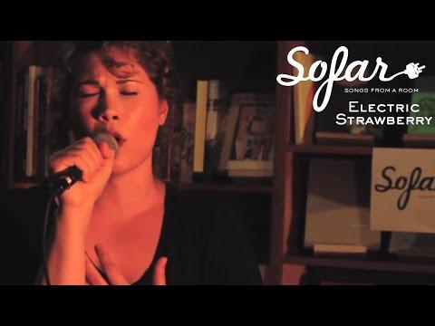 Electric Strawberry - Who | Sofar San Francisco