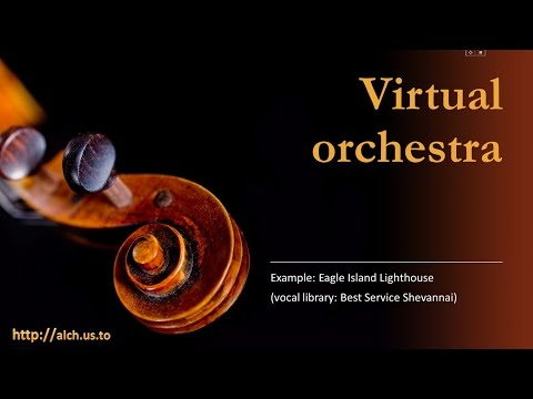 "Virtual Orchestra: Example ""Eagle Island Lighthouse"" - vocal library Best Service Shevannai"