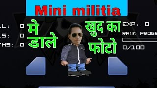 How to set own face in mini militia (hindi/ urdu)