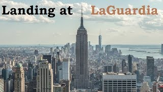 New York City: Landing at La Guardia Airport (LGA)