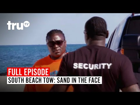 South Beach Tow | Season 2: Sand In The Face | TruTV