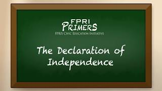 The Declaration of Independence: An FPRI Primer