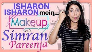 Simran Pareenja   MakeUp Segment   Isharon Isharon Mein   Telly Chaska