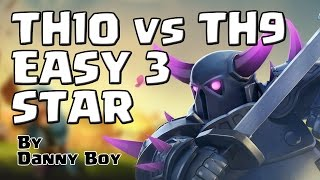 TH10 VS. TH9 EASY 3 STAR STRATEGY - Clash of Clans