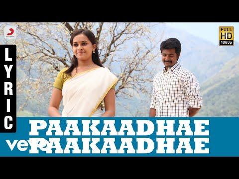 Paakaadhae Paakaadhae Tamil Lyric | Sivakarthikeyan, Sri Divya | D. Imman