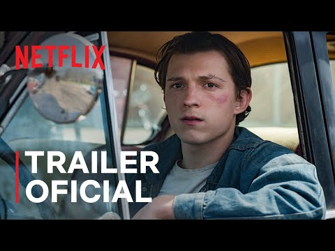 O Diabo de Cada Dia com Tom Holland e Robert Pattinson | Trailer oficial | Netflix